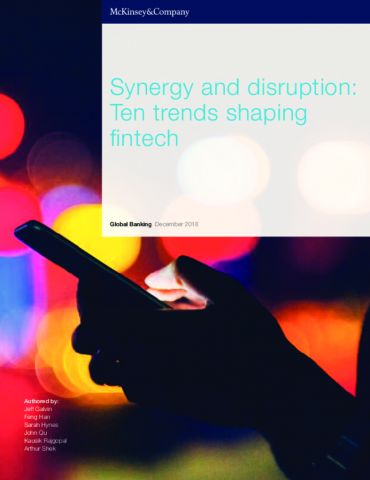 Synergy and Disruption: Ten Trends Shaping Fintech (by McKinsey