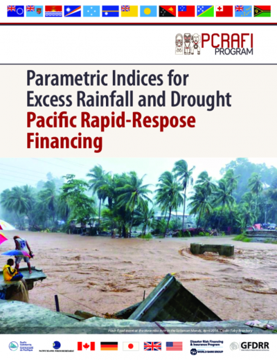 Parametric Indices for Excess Rainfall and Drought – Pacific Rapid-Response Financing