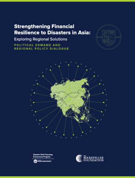 Strengthening Financial Resilience to Disasters in Asia: Exploring Regional Solutions (Political Demand and Regional Policy Dialogue)