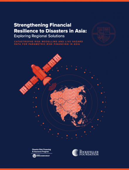 Strengthening Financial Resilience to Disasters in Asia: Exploring Regional Solutions (Catastrophe Risk Modelling and Live Hazard Data for Parametric Risk Financing in Asia)