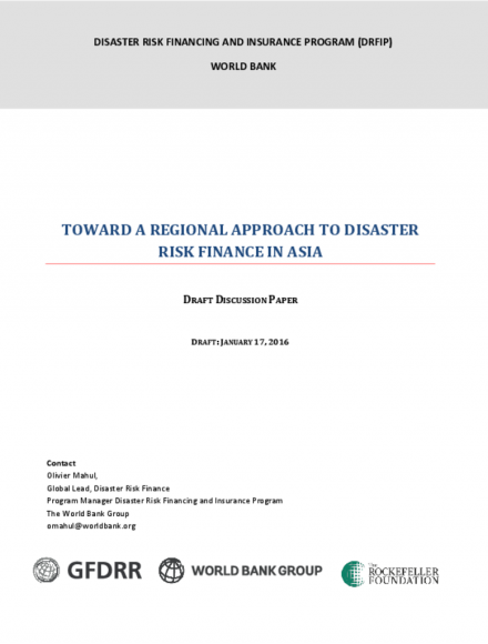 Toward a Regional Approach to Disaster Risk Finance in Asia: Full Report