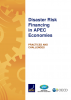 Disaster Risk Financing in APEC Economies: PRACTICES AND CHALLENGES